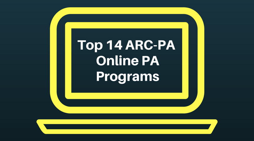 Top 14 ARC-PA Accredited Online PA Programs