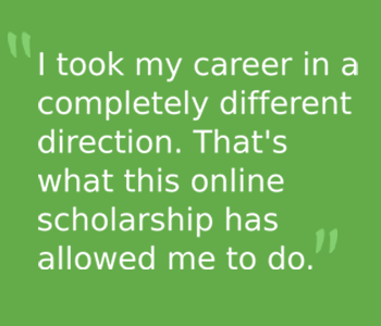 Scholarship allows online student to pursue passion