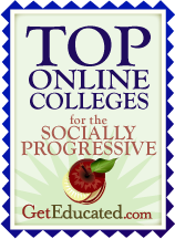 Top Online Colleges for the Socially Progressive from Get Educated Awarded to Goddard College, Burlington College, Warren Wilson College, Antioch University, Union Institute & University, The New School