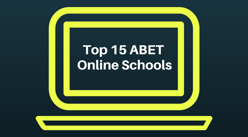List of the top ABET accredited schools